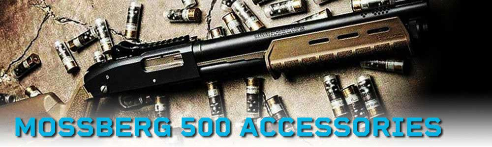 Mossberg 500 Accessories